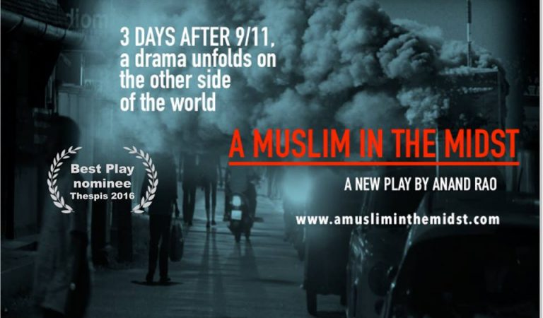 Brooklyn's Brave New World Repertory Theatre Presents A MUSLIM IN THE MIDST By Anand Rao