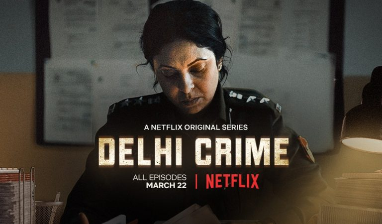 """Delhi Crime"" – An Unforgettable Web Series About A Shocking Incident"