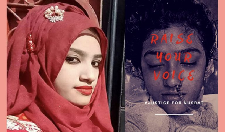 #JusticeForNusrat – Burnt Alive For Standing Up Against Sexual Harassment