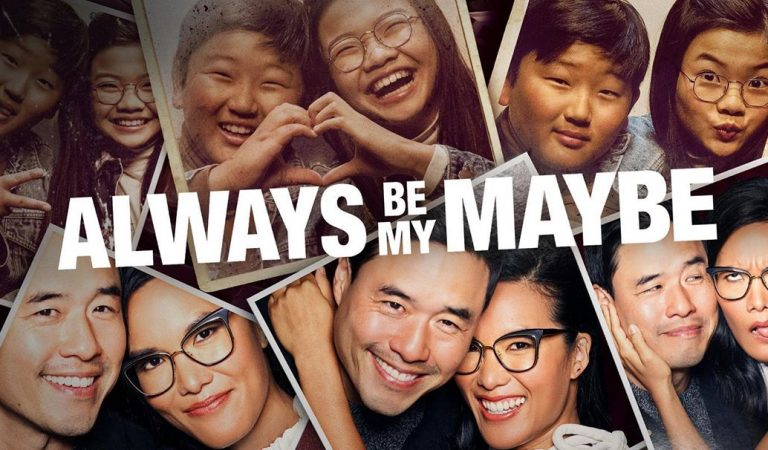 "Movie Review – ""Always Be My Maybe"" Is A Must See!"