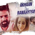 Akhaan Jaa Rawaayiyan
