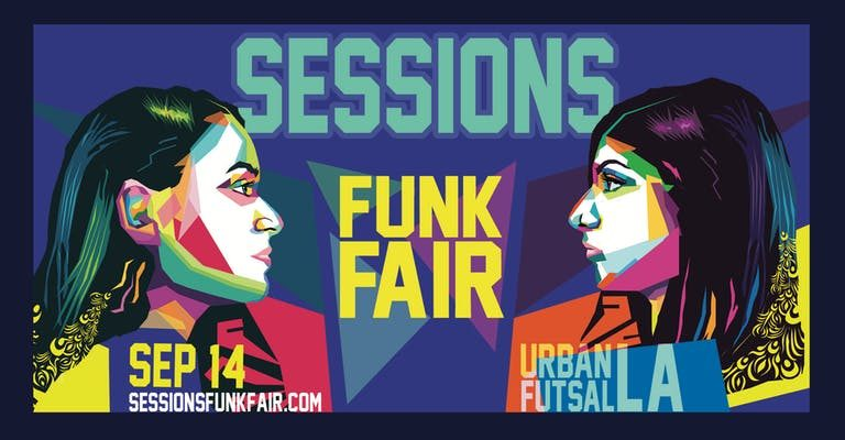 Sessions #FunkFair In Los Angeles On September 14th