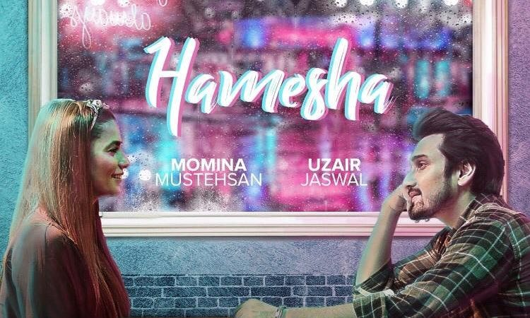 Tune In Tuesdays – Uzair Jaswal and Momina Mustehsan In 'Hamesha'