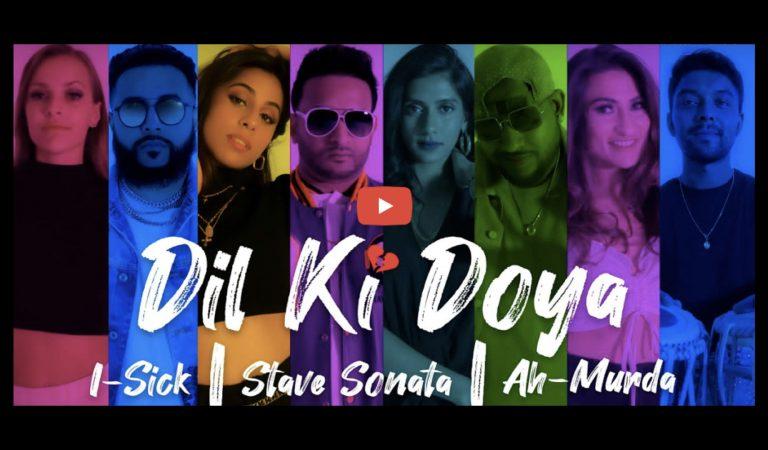 Tune In Tuesdays – I-Sick, Stave Sonata, and Ah-Murda Team Up For 'Dil Ki Doya'